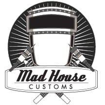 Mad House Customs