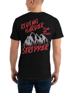 American Off-roads Riding Harder Than An Ugly Stripper T-shirt
